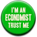 Trust Me Im An Economist Badge by RetroBadge