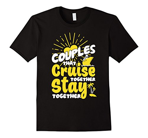 Mens Couples Cruise T Shirt  Stay Together T Shirt Xl Black
