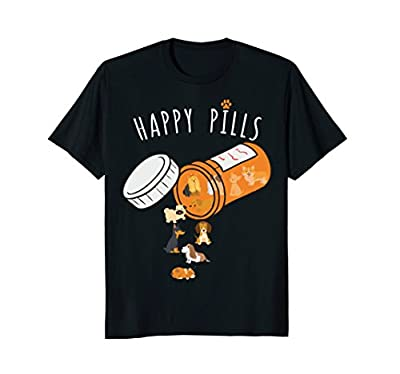 Happy Pills T-shirt, Funny Gift Shirt for Dog Lover