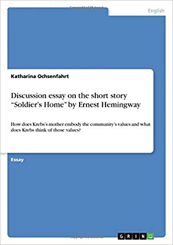 discussion essay on the short story ier s home by ernest  discussion essay on the short story ier s home by ernest hemingway