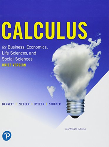 Calculus for Business, Economics, Life Sciences, and Social Sciences, Brief Version (14th Edition)