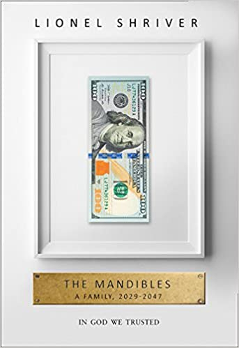The Mandibles: A Family, 2029-2047 (Tpb Om): Amazon.es ...