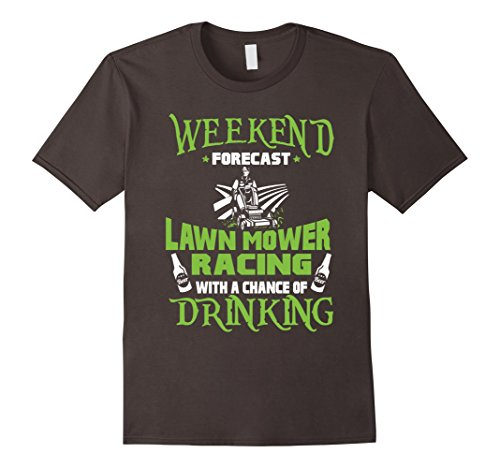 Men's Weekend Forecast Lawn Mower Racing With Drinking T-...