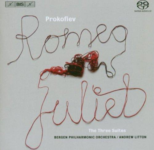 SACD : Bergen Philharmonic Orchestra - Romeo & Juliet: The Three Suites (SACD)