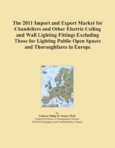 The 2011 Import and Export Market for Chandeliers and Other Electric Ceiling and Wall Lighting Fittings Excluding Those for Lighting Public Open Spaces and Thoroughfares in Europe