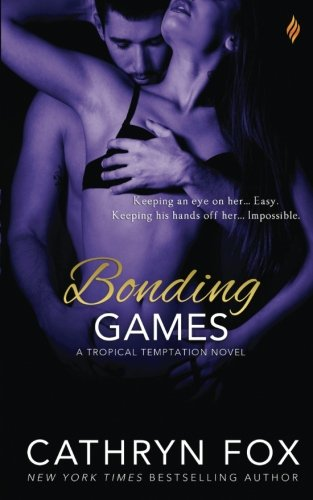 Bonding Games (Tropical Temptation) (Volume 1)