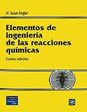 Elementos de ingenierías de las reacciones químicas
