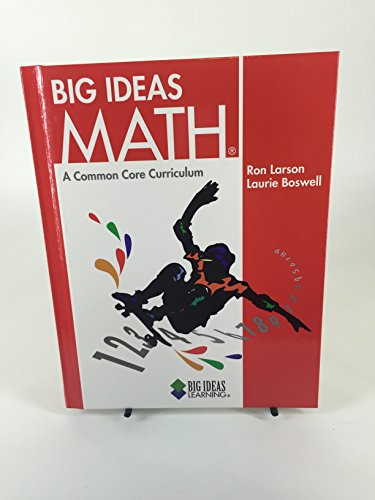 Big Ideas Math  a Common Core Curriculum (Red)
