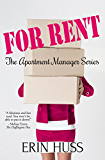 For Rent: The Apartment Manager Series