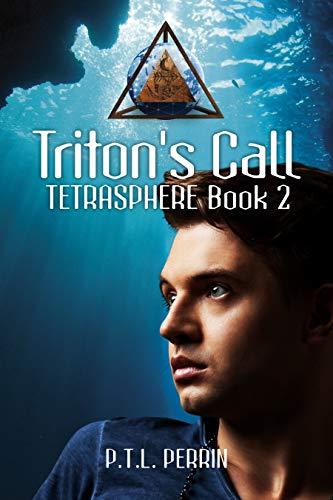 Triton's Call: Tetrasphere - Book 2 by [Perrin, P.T.L.]