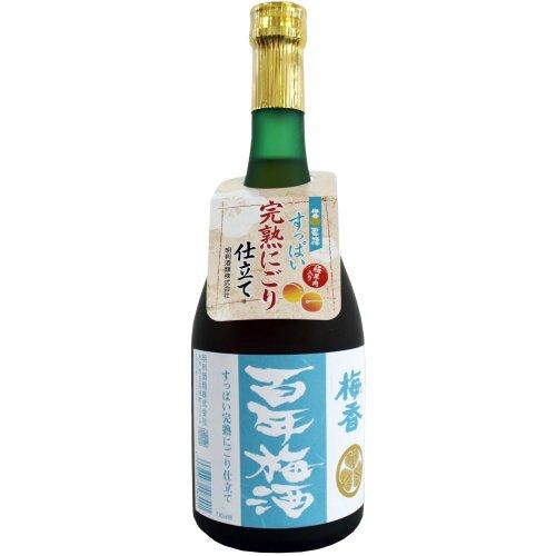 梅酒 梅香 百年梅酒 すっぱい完熟にごり仕立て 720ml
