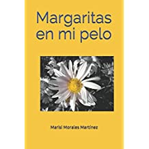 Margaritas en mi pelo (Spanish Edition) Apr 23, 2017