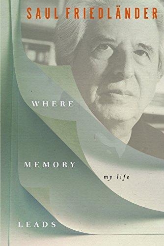 Where Memory Leads: My Life