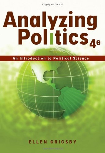 Analyzing Politics An Introduction to Political Science (Paperback, 2008) 4th EDITION (Analyzing Politics An Introduction To Political Science)