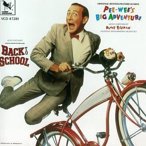 Pee-wee's Big Adventure (1985 Film) / Back To School (1986 Film): Original Motion Picture Scores [2 on 1] (1991-07-01)