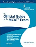 MCAT – The Official Guide to the MCAT Exam, Fifth Edition