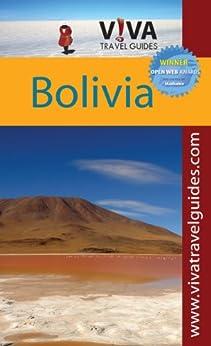 VIVA Travel Guides Bolivia by [Hartburn, Karen, Minster, Crit]