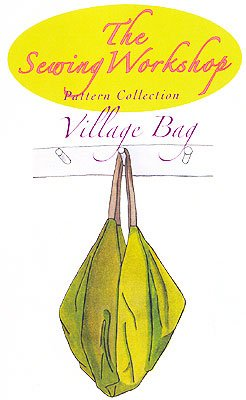 Patterns - Sewing Workshop Collection Village Bag