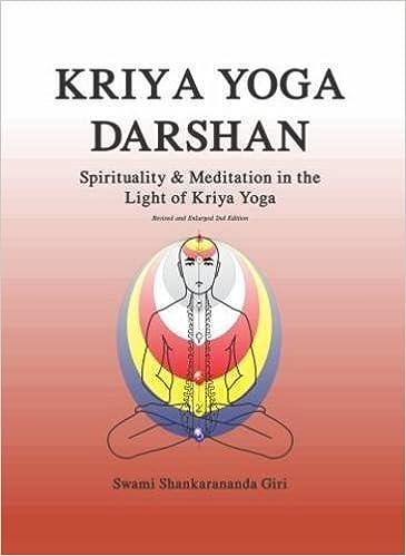 Kriya Yoga Darshan: Spirituality and Meditation in the Light ...