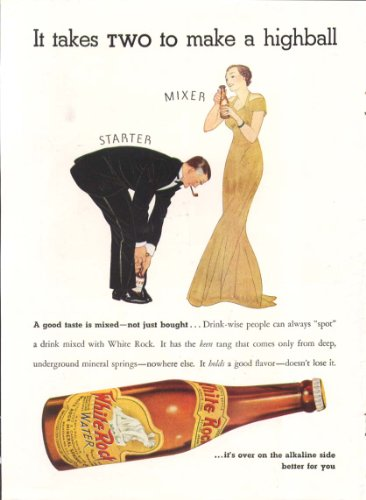 It takes two to make a highball White Rock ad 1939