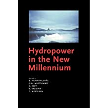 Hydropower in the New Millennium: Proceedings of the 4th International Conference Hydropower, Bergen, Norway, 20-22 June 2001