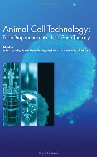 Animal Cell Technology  From Biopharmaceuticals To Gene Therapy