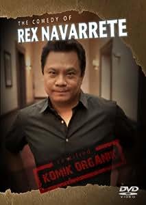 Komik Organik: The Comedy of Rex Navarrete