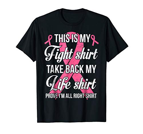 Breast Awareness This Is My Fight Take Back My Life T-Shirt