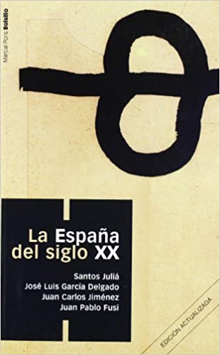 ESPAÑA DEL SIGLO XX, LA (col. Bolsillo): 1: Amazon.es: Julié Díaz, Santos: Libros