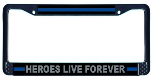 Black License Plate Frame - Thin Blue Line Heroes Live Forever Forever Emblem