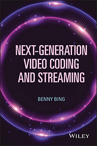 Next-Generation Video Coding and Streaming Adaptive Technology Digital Video
