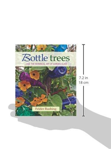 Bottle Trees ...and the Whimsical Art of Garden Glass