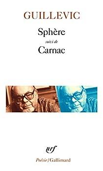 Sphère suivi de 'Carnac' par Guillevic