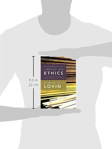 An introduction to christian ethics goals duties and virtues an introduction to christian ethics goals duties and virtues robin w lovin 9780687467365 amazon books fandeluxe Gallery