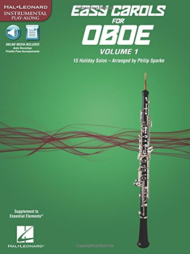 (Easy Carols for Oboe, Vol. 1: 15 Holiday Solos (Hal Leonard Instrumental Play-along))