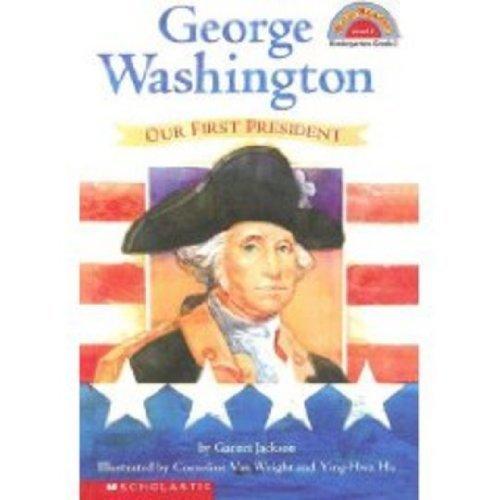 George Washington, Our First - Hello Washington