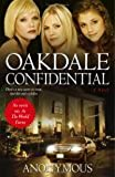 Oakdale Confidential, Anonymous, 1416524819