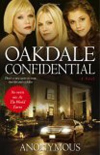 Oakdale Confidential by Anonymous