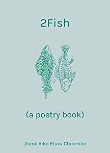 Win A Free 2Fish: (a poetry book)