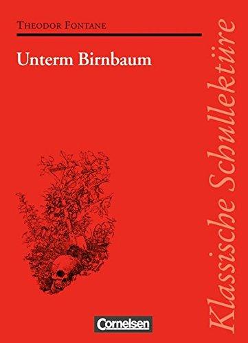 Klassische Schullektüre, Unterm Birnbaum