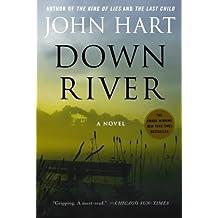 Down River by John Hart (2011-03-29)