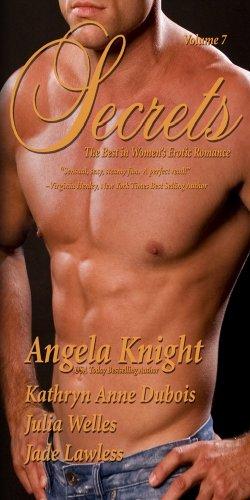 Secrets: The Best in Women's Sensual Fiction, Vol. 7