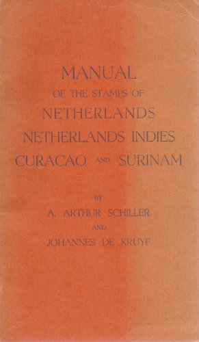 Manual of the stamps of Netherlands, Netherlands Indies, Curacao and Surinam