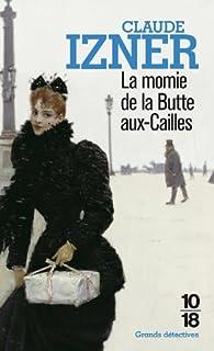 La momie de la Butte-aux-Cailles, Izner, Claude