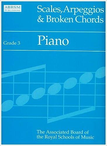 Scales Arpeggios And Broken Chords Grade 3 Piano No Author