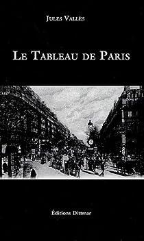 Le Tableau de Paris par Vallès