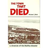 Front cover for the book The Town that Died by Michael J. Bird