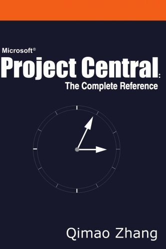 Download Microsoft Project Central: The Complete Reference PDF