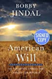img - for American Will - Autographed Copy (Hardcover)--by Bobby Jindal [2015 Edition] book / textbook / text book