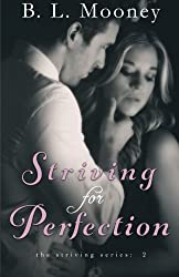 Striving for Perfection (Striving Series) (Volume 2)